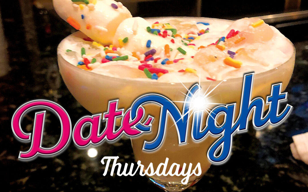 Announcing Steak Night (Wednesdays) and Date Night (Thursdays)